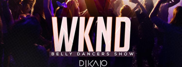 WKND Friday ft. Belly Dance Show / DJ Kajo @ Gŭ Lounge