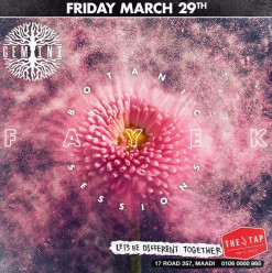 Gemini Botanic Sessions ft. DJ Fayek @ The Tap Maadi