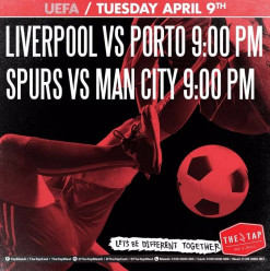 UEFA Champions League ft. Liverpool vs. Porto / Spurs vs. Man City @ The Tap West