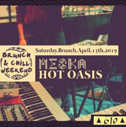 Saturday Brunch ft. DJ MESKA / Hot Oasis @ Cairo Jazz Club 610