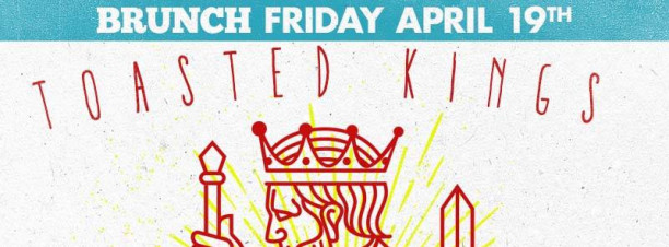 Friday Brunch ft. Toasted Kings @ The Tap West