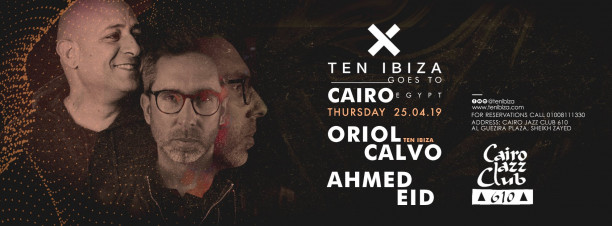 DJs Oriol Calvo / Ahmed Eid @ Cairo Jazz Club 610
