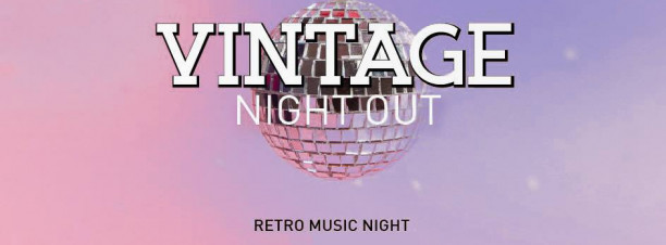 Vintage Night Out  ft. Retro Music Night @ Stage One Bar & Lounge