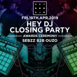 Hey DJ Closing Party ft. DJs Sebzz b2b Ouzo @ Cairo Jazz Club
