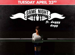 Game Night ft. DJ Doggy Dogg @ The Tap West