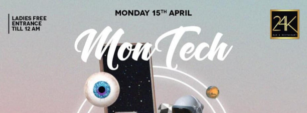 MonTech ft. DJs Tamer Fouda / Hossam Jamaica / Proof @ 24K Lounge