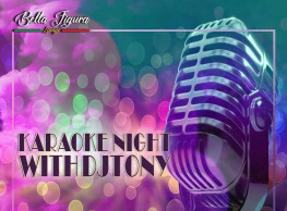 Karaoke Night ft. DJ Tony @ Bella Figura Lounge