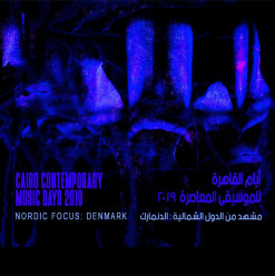Cairo Contemporary Music Days 2019