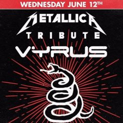 Metallica Tribute w/ Vyrus @ The Tap West