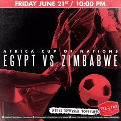 AFCON 2019 – Africa Cup of Nations 'Egypt vs Zimbabwe @ The Tap West
