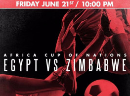 AFCON 2019 - Africa Cup of Nations 'Egypt vs Zimbabwe' @ The Tap East