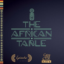 The African Table Launch Party (Guest List Only) @ Cairo jazz Club 610