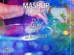 Mashup Thursday ft. DJ AKM & DJ Mimovitch @ Bella Figura Lounge