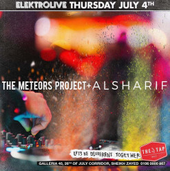 Elektro Live ft. The Meteors Project & Al-Sharif @ The Tap West