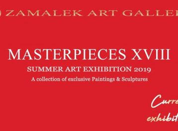 'Masterpieces XVIII' Exhibition at Zamalek Art Gallery