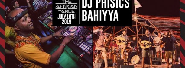 The African Table ft. DJs Phisics / Bahiyya @ Cairo Jazz Club 610