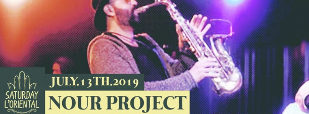 Saturday L'Oriental ft. Nour Project @ Cairo Jazz Club