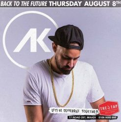 Back To The Future ft. DJ A.K @ The Tap Maadi