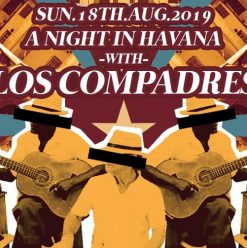 A Night in Havana ft. Los Compadres at Cairo Jazz Club