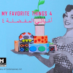 My Favorite Things IV @ Mashrabia Gallery of Contemporary Art