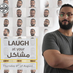 'Laugh at Your Problems' Stand-Up Comedy Show at Darb 1718