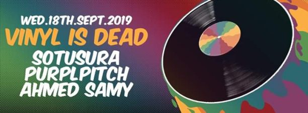 VINYL IS DEAD ft. DJs Sotusura / Purplpitch / Ahmed Samy @ Cairo Jazz Club