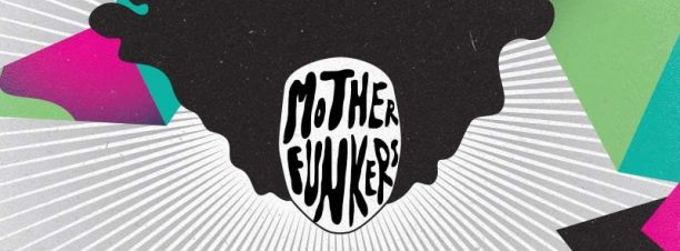 Mother Funkers @ The Tap East