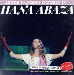 Thursday Lunch ft. Hana Abaza @ The Tap East
