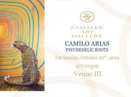 Psychedelic Rooted Exhibition ft. Camilo Arias @ Zamalek Art Gallery