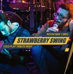 (SOLD OUT) Strawberry Swing: Coldplay Tribute @ ROOM Art Space New Cairo