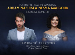 Adham Nabulsi & Nesma Mahgoub Concert @ The New Open Air Theater - Cairo Festival City