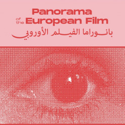 What You Need to Know About the 12th Edition of the Panorama of the European Film