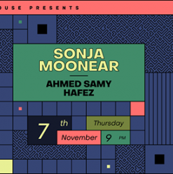 Sonja Moonear ft. DJ Ahmed Samy / Hafez @ Glass House Cairo