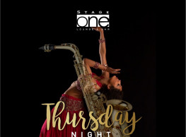 Thursday Night ft. Belly Dancer / Loai Saxophonist / Essam Tabla / DJ Soly @ Stage One Bar & Lounge