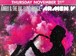 Amro & The Big Bang Boogie / DJ Armen V @ The Tap West