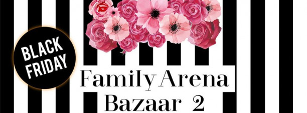 Family Arena Bazaar 2 at Beverly Hills