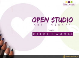 Open Studio Art Therapy Group ft. Carol Hammal @ The Wellness Hub