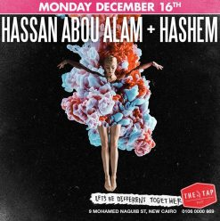 Hassan Abou Alam / Hashem @ The Tap East