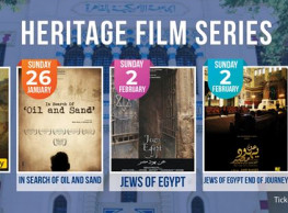TCC Heritage Film Series: 'Jews of Egypt' and 'Jews of Egypt: End of Journey' at Tahrir Cultural Center