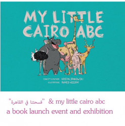 'My Little Cairo ABC' Book Signing and Exhibition at Osana Family Wellness