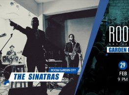 The Sinatras at ROOM Art Space Garden City