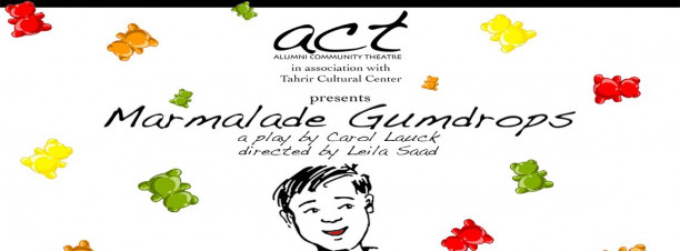 'Marmalade Gumdrops' at Tahrir Cultural Center