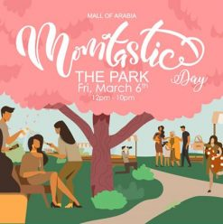 'Momtastic' at The Park at Mall of Arabia