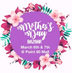Mother's Day Bazaar at Point 90 Mall