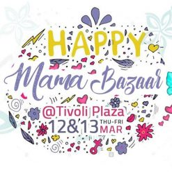Happy Mama at Tivoli Dome Plaza‎