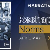 Narrative Summit Serves Another Season of the 'Reshaping Norms' Series‎