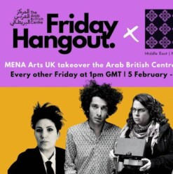 Friday Hangout: MENA Arts UK Virtual Takeover with Amir El-Masry