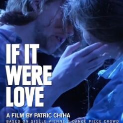 If It Were Love at 13th Panorama of the European Film